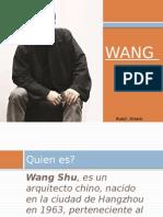 Wang Shu Presentacion