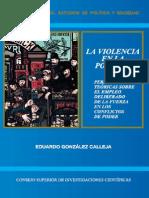 La Violencia en La Política. Perspectivas Teóricas Sobre El Empl