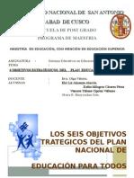 Seis Objetivos Estratégicos del Plan Educación para Todos