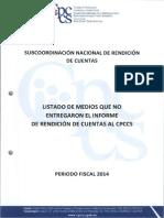 Medios Que No Entregaron Informe Rendición de Cuentas 2014