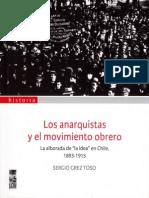 Los Anarquistas y El Movimiento Obrero. La Alborada de La Idea en Chile (1893-1915)