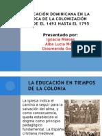 Educacion Desde La Epoca Colonial Hasta 1795