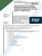 NBR 7285 - Cabos de Potência Com Isolação Extrudada de Polietileno Termofixo (XLPE) Para Tensão d