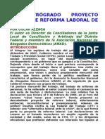 El RetrÓgrado Proyecto Oficial de Reforma Laboral