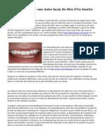 Blanchir les Dents - une Autre fa?on De Dire d'Un Sourire Lumineux Blanc
