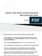Issues and Resolutions Related Background Jobs