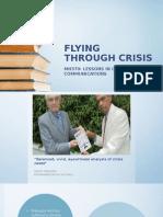 Flying Through Crisis