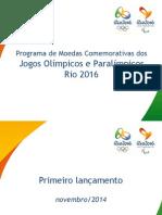 Apresentação Moedas Jogos Rio 2016