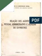 Relação Dos Agentes, Pessoal Administrativo e Auxiliar Da Ex-PIDE-DGS - Ao Serviço a 25.04.1974