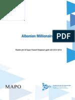 Albanian Millionaires
