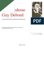 Se lo vedesse Guy Debord
