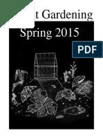 Spring 2015 Avant Gardener Zine!