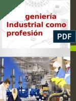 La Ingeniería Industrial Como Profesión