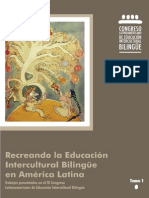 Recreando La Educacion Bilingüe Intercultural en America Latina - Tomos I y II