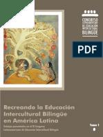 Recreando La Educacion Bilingüe Intercultural en America Latina - Tomos I y II