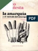 La Anarquia y El Metodo Del Anarquismo - Ericco Malatesta