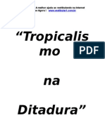 Tropicalismo Na Ditadura