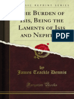 The Burden of Isis Being the Laments of Isis and Nephthys