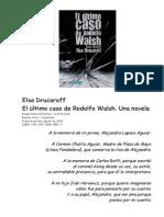@Novela Argentina-Drucaroff, Elsa-El Último Caso de Rodolfo Walsh. Una Novela