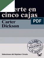 Muerte en Cinco Cajas - Carter Dickson