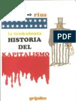 Rius - La Trukulenta Historia Del Kapitalismo