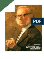Isaac Asimov - El Futuro de La Humanidad