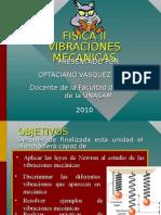 myslide.es_fisica-ii-vibraciones-mecanicas-presentado-por-optaciano-vasquez-garcia-docente-de-la-facultad-de-ciencias-de-la-unasam-2010.ppt