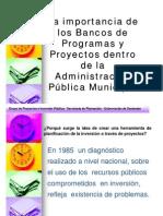 Importancia de Los Bancos de Programas y Proyectos Dentro de La Administración Pública Municipal