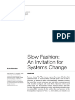 FLETCHER, Kate. Slow Fashion an Invitation for Systems Change, 2014.