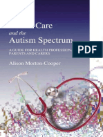 Alison Morton-Cooper Health Care and the Autism Spectrum a Guide for Health Professionals, Parents and Carers 2004