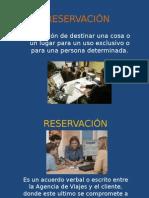 Reservación y Tipos