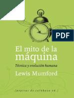 Mumford Lewis El Mito Del a Maquina Tecnica y Evolucion Humana