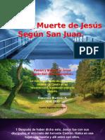 Pasión y Muerte de Jesús, Según San Juan