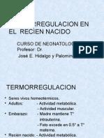 5TA CLASE - 07.08.13 - REGULACIÓN TÉRMICA EN EL RECIÉN NACIDO - HMA.pptx