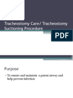 Tracheostomy Care and Suctioning Care Procedure