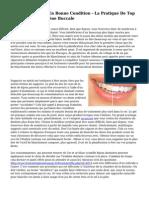 Garder Vos Dents En Bonne Condition - La Pratique De Top Notch Pour L'Hygi?ne Buccale