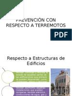 Prevención Con Respecto a Terremotos
