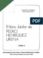 Julio Jaime Julia - El Libro Jubilar de Pedro Henríquez Ureña. Tomo II