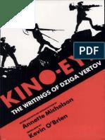 Vertov Dziga Kino-Eye the Writings of Dziga Vertov