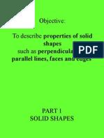 Properties of 2D -3D Shapes