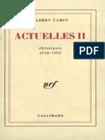 Actuelles II_ Chroniques 1948-1953 - Albert Camus
