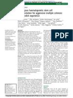 Autologous haematopoietic stem celltransplantation for aggressive multiple sclerosis:the Swedish experience