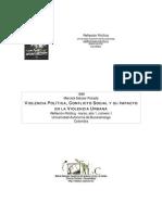 Violencia política, conflicto social y su impacto en la violencia urbana
