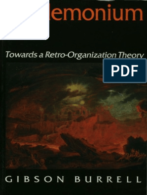 Professor Gibson Burrell Pandemonium Towards a Retro