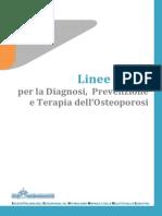 Linee Guida Diagnosi Prevenzione Terapia Osteoporosi 2012