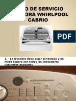 Modo de Servicio Lavadora Whirlpool Cabrio