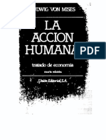 Mises, Ludwig Von - La Acción Humana. Tratado de Economía Ed. Unión 1980