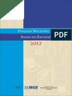 PEsquisa Nacional Da Saúde Do Escolar 2012