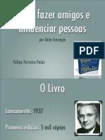 apresentacao-comofazeramigoseinfluenciarpessoas-121128093503-phpapp01.pdf