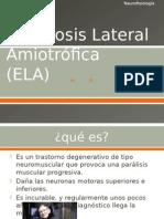 Esclerosis Lateral Amiotrófica(ELA)
